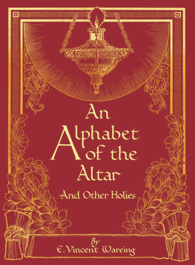 An Alphabet of the Altar