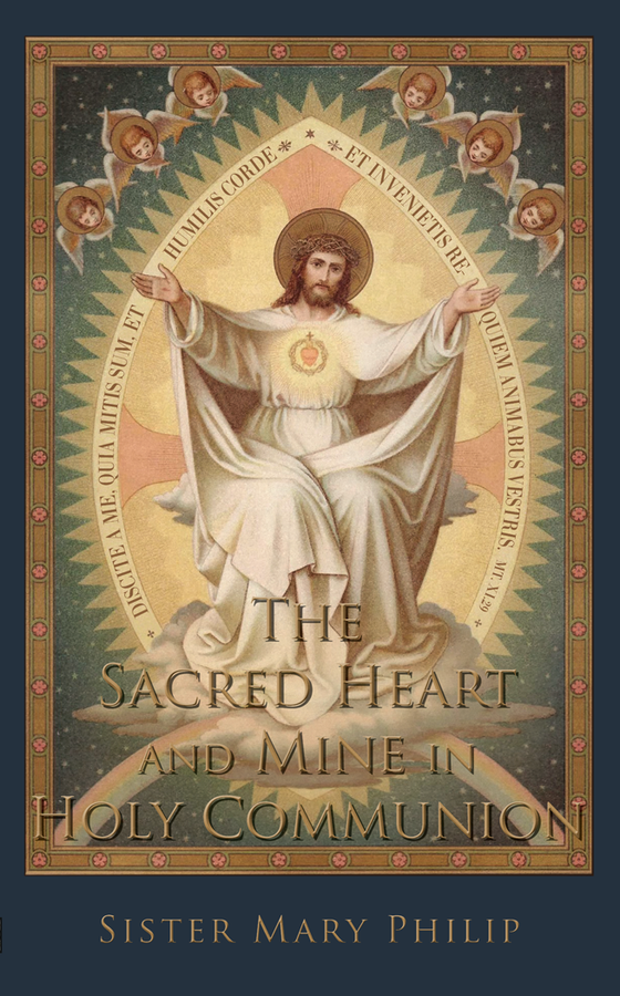 The Sacred Heart and Mine in Holy Communion