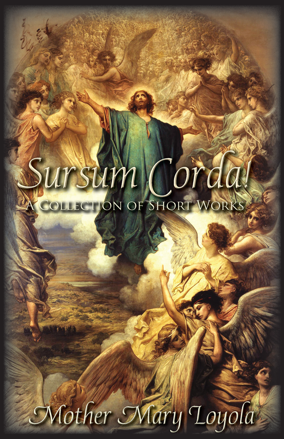 Sursum Corda!  A Collection of Short Works
