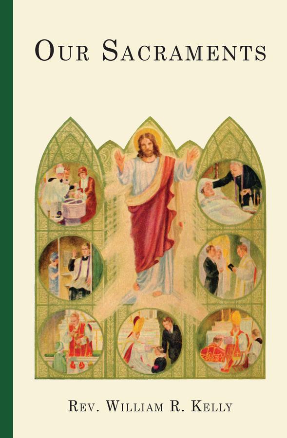 Our Sacraments