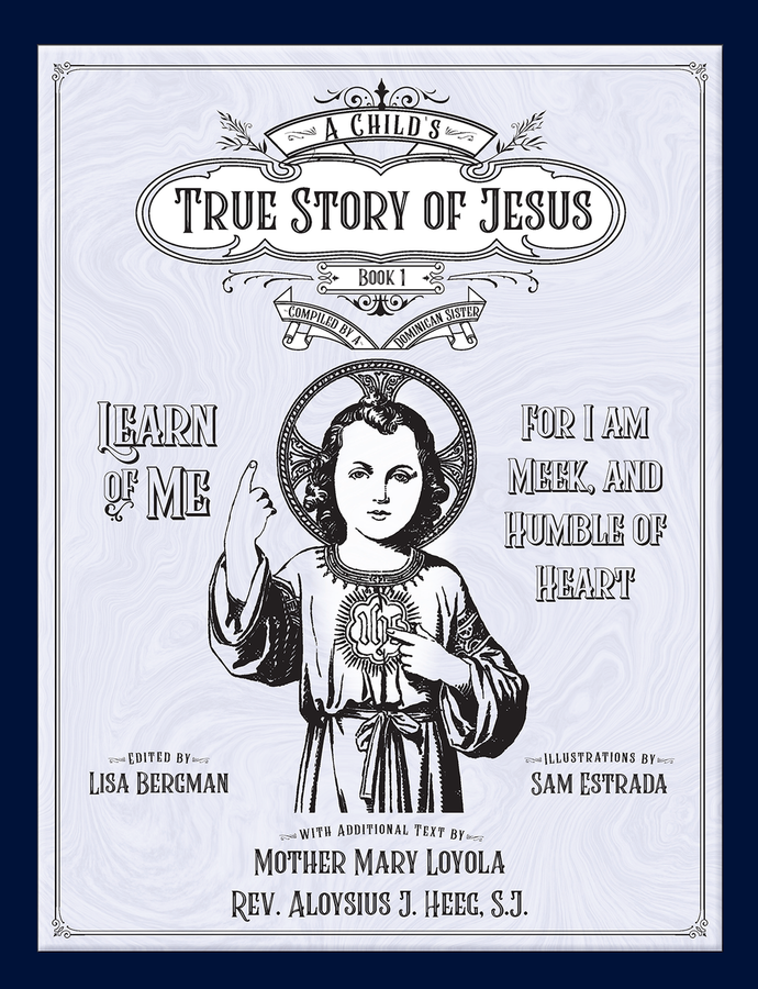 A Child's True Story of Jesus, Book 1