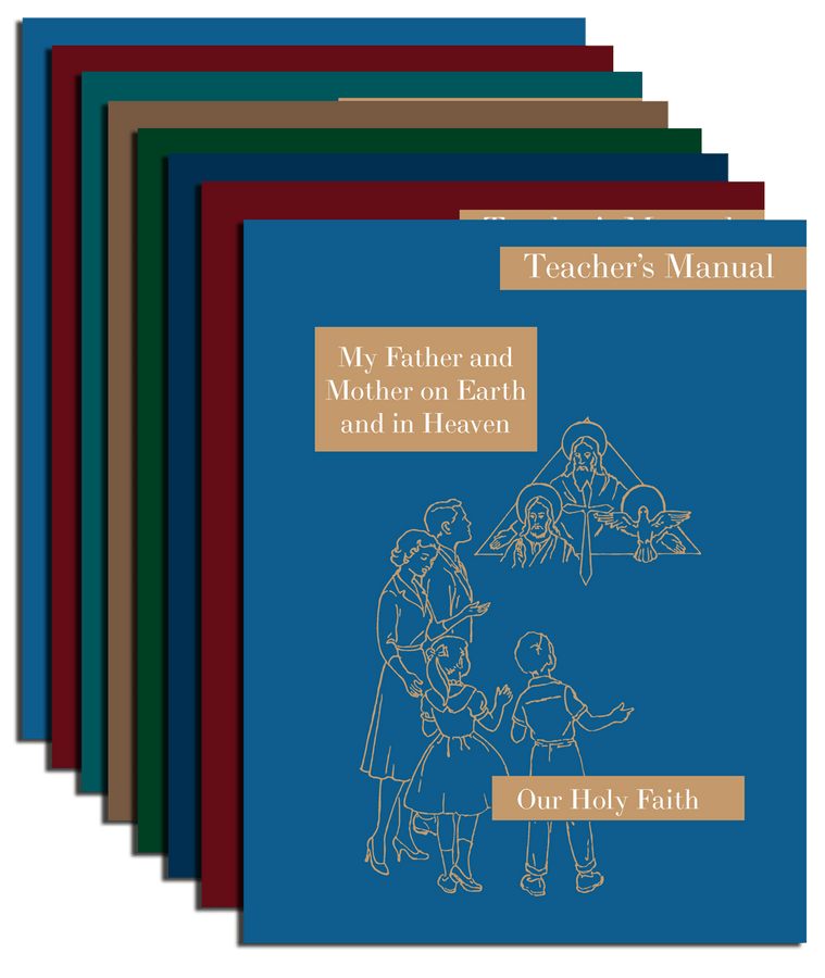 Our Holy Faith Teacher's Manual Series