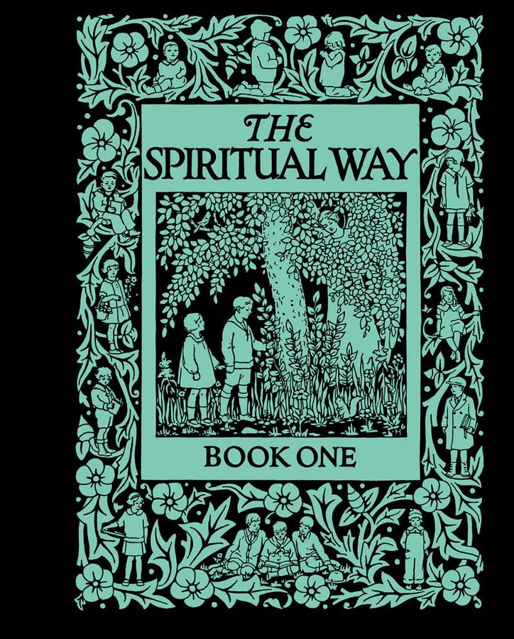The Spiritual Way: Book 1