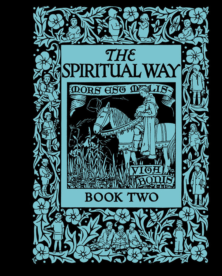 The Spiritual Way: Book 2
