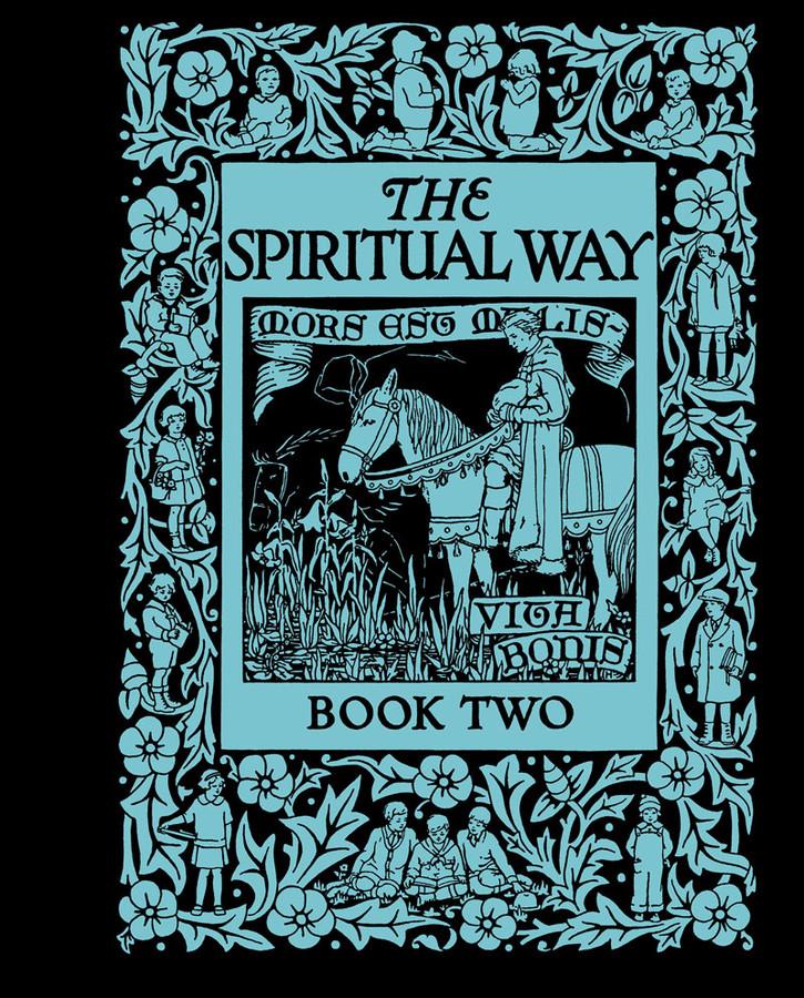 The Spiritual Way: Book 2