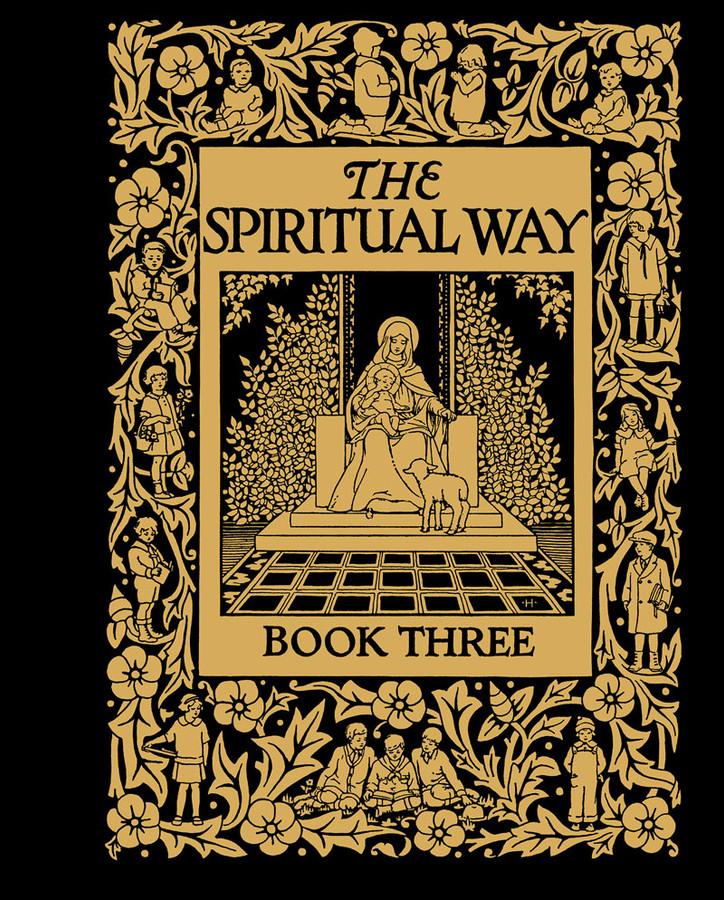 The Spiritual Way: Book 3