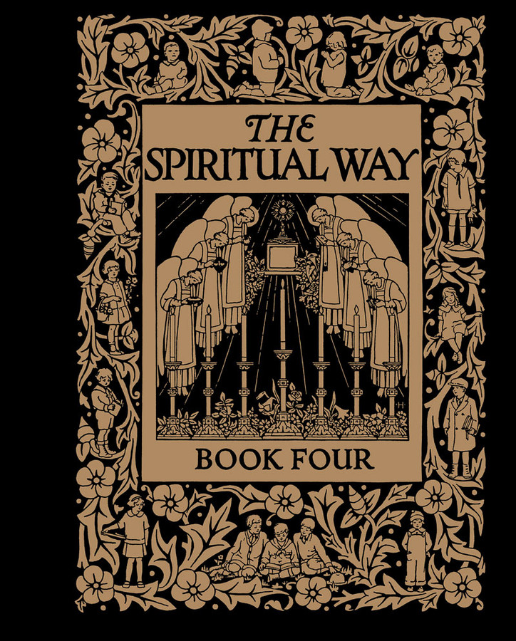 The Spiritual Way: Book 4
