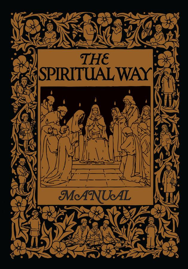 The Spiritual Way Manual