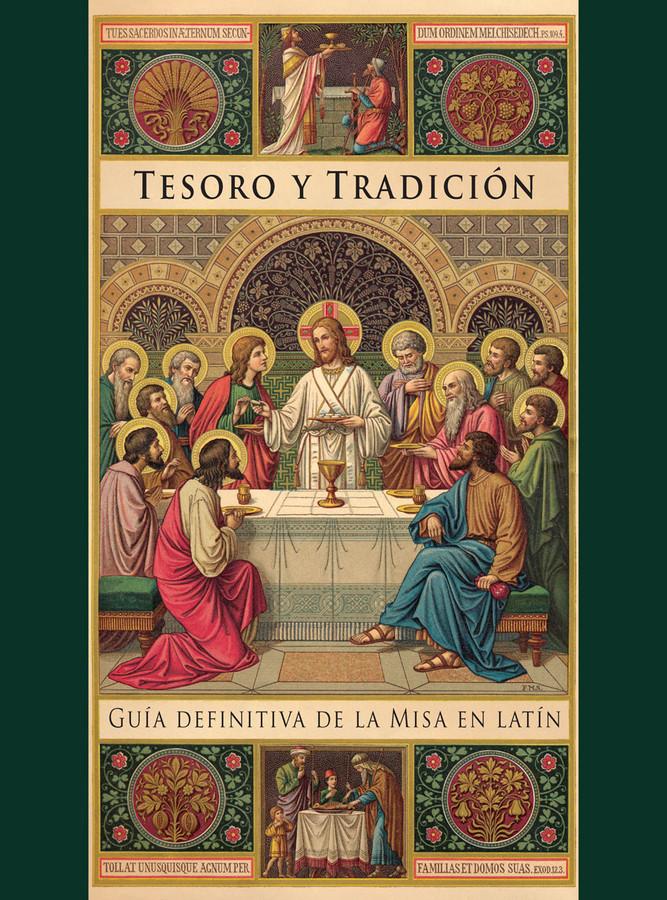 Tesoro y Tradición: Guía definitiva de la Misa en latín