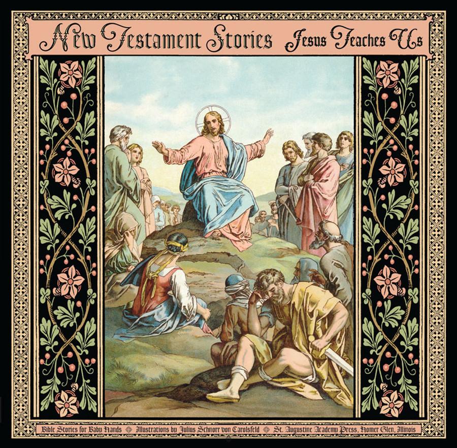 New Testament Stories: Jesus Teaches Us