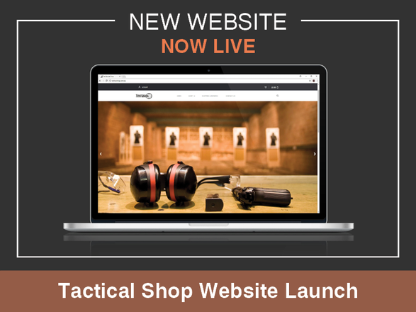 Welcome to the NEW Tactical Shop Website!