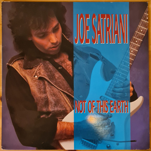 Joe Satriani - Not Of This Earth (LP) - 1986 UK Pressing in NM Condition