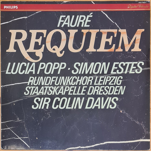 Lucia Popp, Simon Estes, Rundfunkchor Leipzig, Staatskapelle Dresden, Sir Colin Davis - Fauré - Requiem (LP) in NM Condition - 1985 Netherlands Pressing