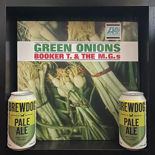 Booker T & The M.G.s' Green Onion LP & Brewdog's Pale Ale