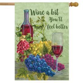 Wine a Bit You'll Feel Better House Flag