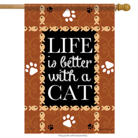 Life is Better With a Cat House Flag