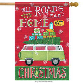 All Roads Lead to Home Christmas House Flag