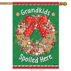 Spoiled Here Grandkids Wreath House Flag