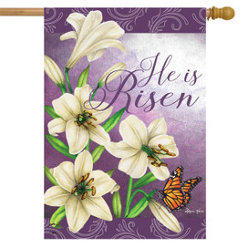 He Is Risen Lilies Easter House Flag