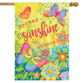 Spread Sunshine To Others Spring House Flag
