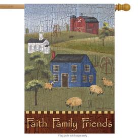 Faith Family Friends Primitive House Flag