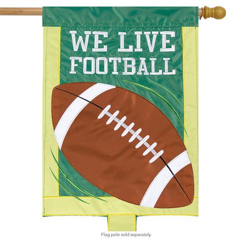 We Live Football Applique House Flag