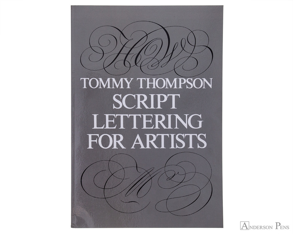 Script Lettering for Artists - Thompson