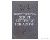 Script Lettering for Artists - Thompson