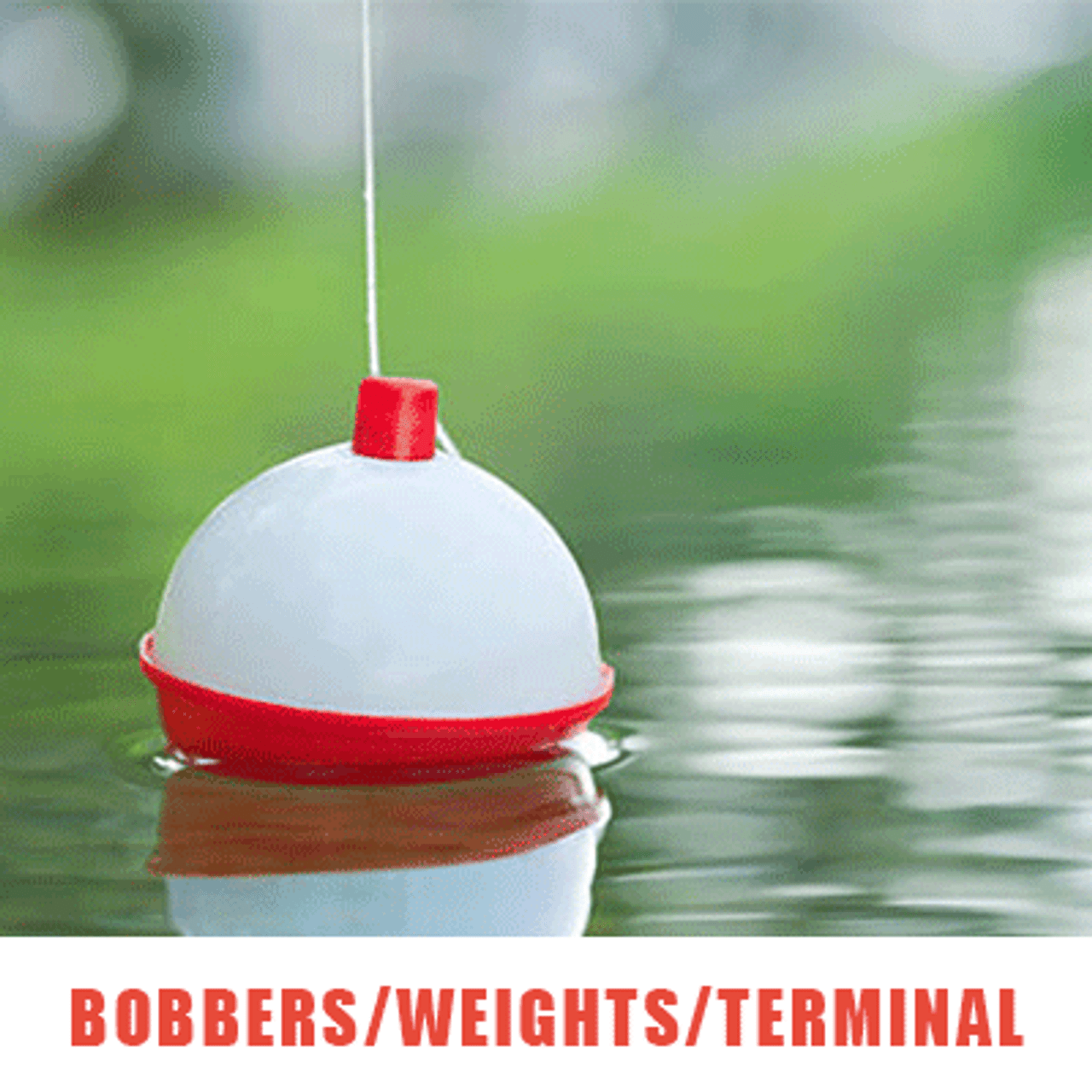 Bobbers/Weights/Terminal