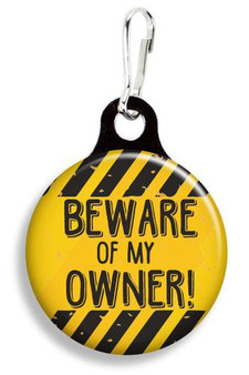 Collar Charm - Beware of my Owner - For Dogs or Cats - Franny B Good
