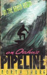 Pipeline Custom Surf Sign