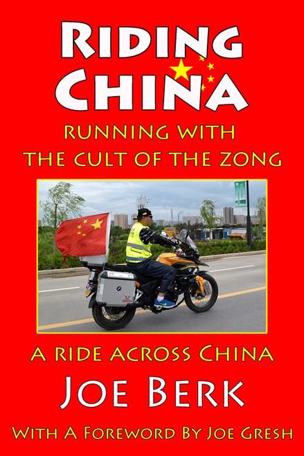 Riding China by Joe Berk