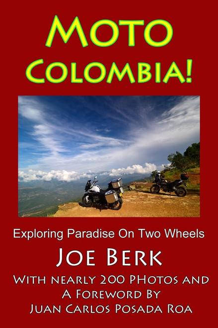 Moto Colombia! by Joe Berk (B&W)