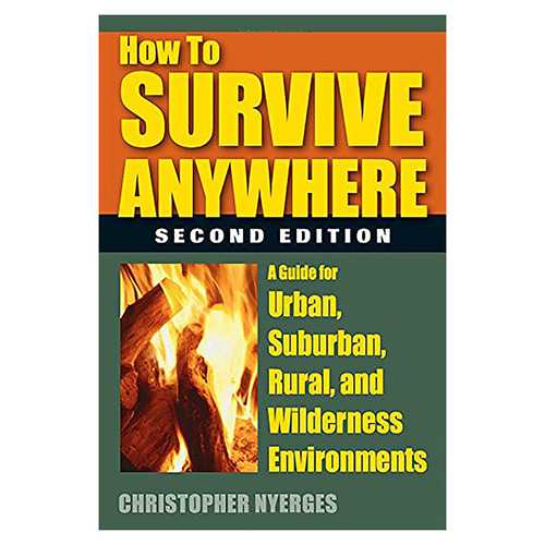HOW TO SURVIVE ANYWHERE 2ND