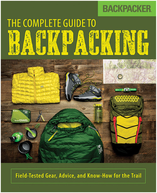 COMPLETE GUIDE TO BACKPACKING