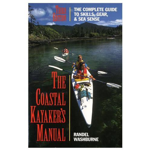 THE COASTAL KAYAKER'S MANUAL