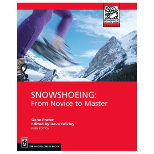 SNOWSHOEING 5TH ED