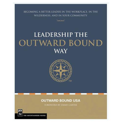 LEADERSHIP: OUTWARD BOUND WAY