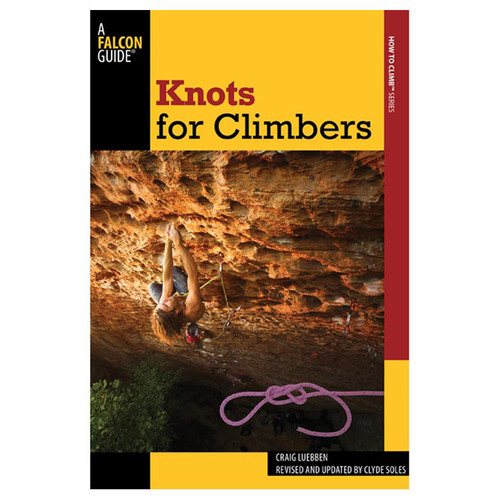 KNOTS FOR CLIMBERS 3RD