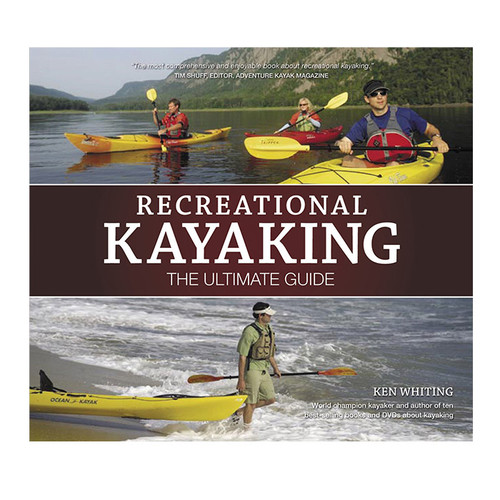 RECREATIONAL KAYAKING: ULT GDE