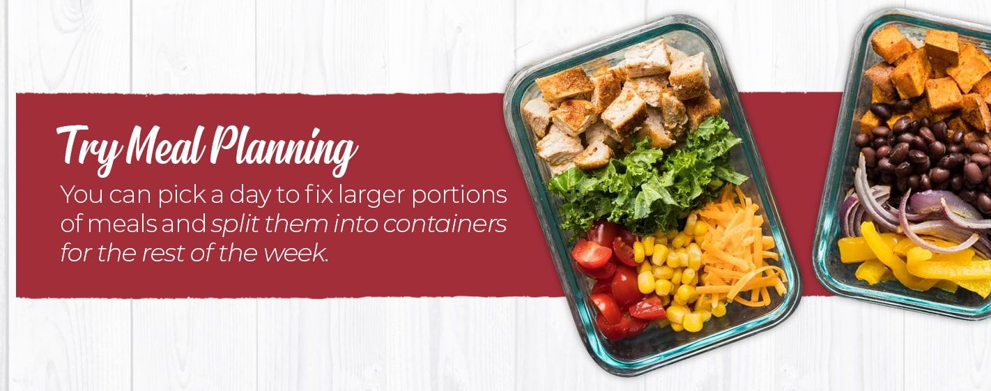 Try Meal Planning