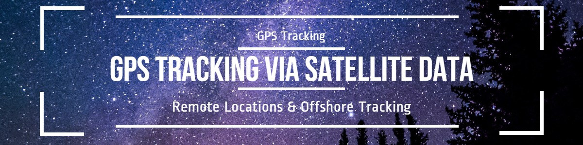 GPS Tracking in Remote Locations with Satellite Data Plans