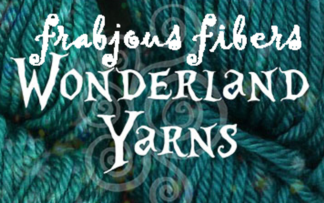 Frabjous Fibers - Wonderland Yarns