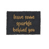 Leave Some Sparkle Behind You Glitter Doormat