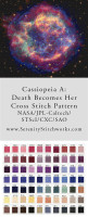 Cassiopeia A: Death Becomes Her Cross Stitch Pattern