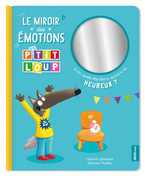 Le Miroir Des Émotions P'Tit Loup