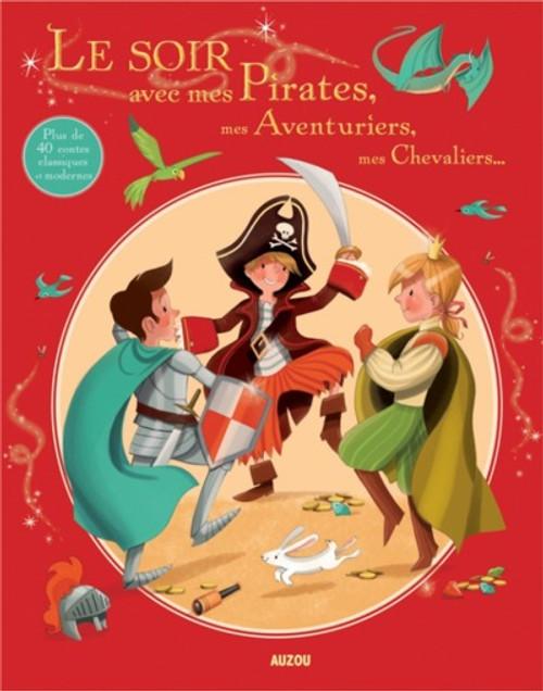 Le Soir Avec Mes Pirates, Mes Aventuriers, Mes Chevaliers...