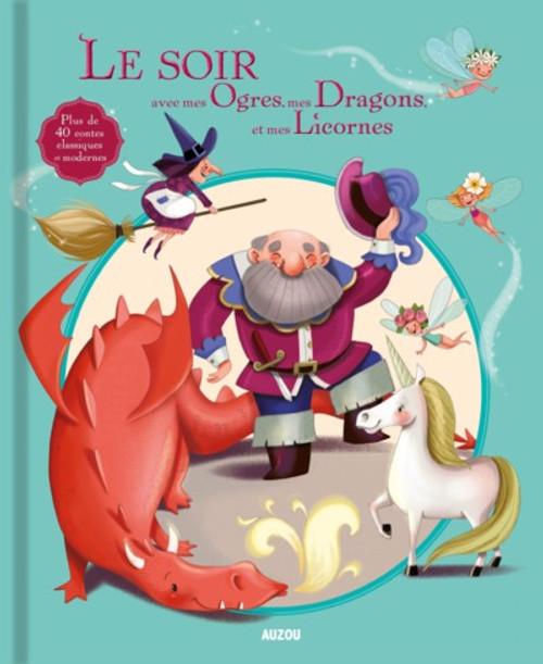 Le Soir Avec Mes Ogres, Mes Dragons, Mes Licornes