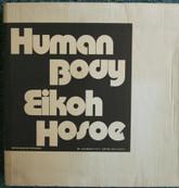 Eikoh Hosoe: Human Body, First Edition, Includes Shipping Carton