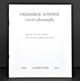 Frederick Sommer 1939 - 1962 Photographs, First Edition